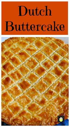 Dutch Buttercake Boterkoek This is a moist soft butter cake famous in the Netherlands Often served with a cup of coffee Easy to make and very popular Amish Recipes, Baking Recipes, Cake Recipes, Dessert Recipes, Boterkoek Recipe, Strudel, Traditional Dutch Recipes, Dutch Desserts, Recipes