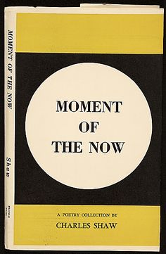 Citation: Moment of the now by Charles Green Shaw, 1969 . Charles Green Shaw papers, Archives of American Art, Smithsonian Institution.
