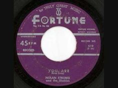 """Nolan Strong & The Diablos : """"You Are""""  - Fortune Records - 1956 (Doo-Wop)"""