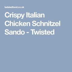 Crispy Italian Chicken Schnitzel Sando - Twisted Chicken Schnitzel, Twisted Recipes, Italian Chicken, Food, Essen, Meals, Yemek, Eten