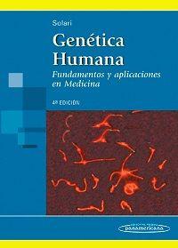 Genética humana:  fundamentos y aplicaciones en medicina /  Solari, A.   http://mezquita.uco.es/record=b1546311~S6*spi