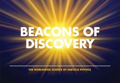 Beacons of Discovery