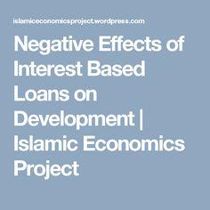 Negative Effects of Interest Based Loans on Development | Islamic Economics Project