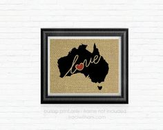 Australia Love Burlap Printed Wall Art: by TraciWithaniDesigns