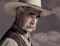 The Baddest 'Stache in the West - Sam Elliot