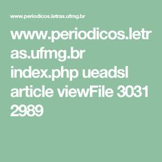 www.periodicos.letras.ufmg.br index.php ueadsl article viewFile 3031 2989