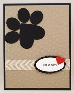 Sue - Pet Sympathy Card - pic only Envelopes, Pet Sympathy Cards, Punch Art Cards, Dog Cards, Kids Cards, Card Sentiments, Stamping Up Cards, Animal Cards, Card Making Inspiration