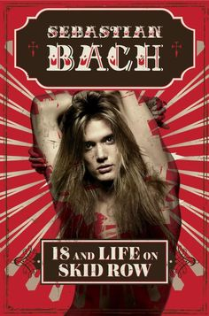 SEBASTIAN BACH: '18 And Life On Skid Row' Autobiography Due In April                                                                                                                                                                                 Mehr