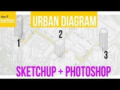 How to : Very Fast Urban Diagram in Sketchup and Photoshop - YouTube