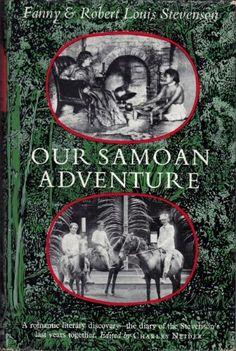 Our Samoan Adventure - Fanny & Robert Louis Stevenson