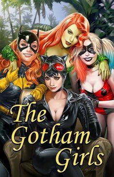 Harley Quinn. Catwoman. Poison Ivy. Batgirl.