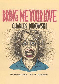 """No comecinho da década de 90, Crumb fez as ilustrações dos livros pocket """"Bring Me Your Love"""" e """"There's No Business"""". Toda a irreverência cotidiana que pode existir em uma história em dois livros."""