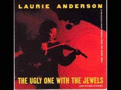 Laurie Anderson - The End of the World