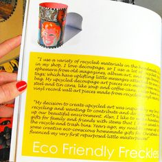 My Eco-Friendly Freckles hand-painted upcycled decoupage artwork in Julie Rawding's book The Upcyclers USA: 21 Eco Folks Who Made It! Inspired by Andy Warhol, this art piece depicts pop art Marilyn Monroe and it's made from a recycled Campbell's soup can!