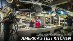CreativeCOW presents Cooking With Premiere Pro CC on PBS's America's Test Kitchen -- Adobe Premiere Pro Editorial