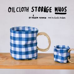 enjoy my new tutorial for Handmade Charlotte!  DIY Oilcloth Storage Mugs .  Mine is made from a cu...