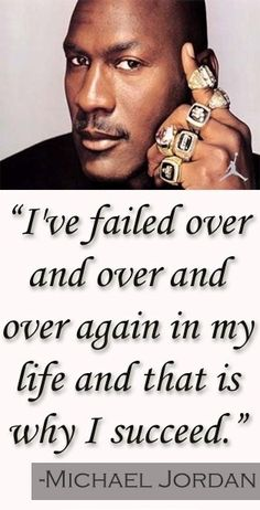 I've failed over and over and over again in my life and that is why i #Succeed..