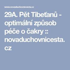 29A. Pět Tibeťanů - optimální způsob péče o čakry :: novaduchovnicesta.cz