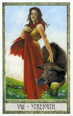 8 - Strength ~ Tarot des Druides : Philip & Stephanie Carr-Gomm