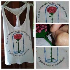 """""""Foi o tempo que perdestes por tua rosa que fez tua rosa tão importante"""" Blusa customizada com tema do Pequeno Príncipe <3"""