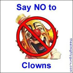 I hate clowns!
