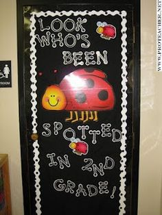 """Cute Bulletin Board Idea or......Would be neat to get all preschool rooms to have different spotted bugs and use this on our doors.....just a thought but think another teacher in our upper elementary """"spotted"""" this first....lol..."""