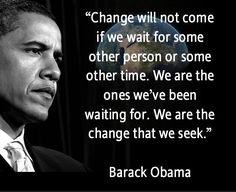 We are the change that we seek