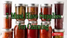 7 Must Have Supplies for Canning - MsPrepper.  One of the keys to success is always knowing what you need before, not after, you start.  Here are some vey good resources.  Contains affiliate links. #ad