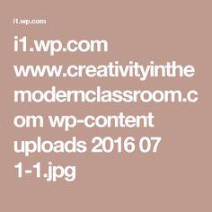 i1.wp.com www.creativityinthemodernclassroom.com wp-content uploads 2016 07 1-1.jpg