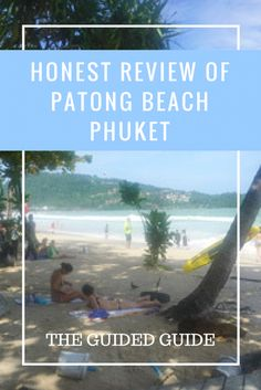 honest review of Patong Beach Phuket