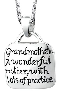 """Sterling Silver """"Grandmother - A Wonderful Mother With Lots Of Practice"""" Square Pendant"""