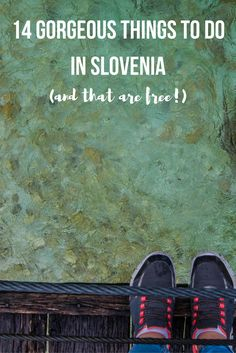 14 Gorgeous Things to do in Slovenia (and that are free!)