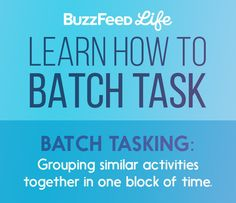 Instead of doing small tasks as they come up throughout the day, group similar tasks together, set a time limit, and knock them all out at once.