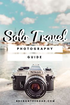 How to take photos as a solo travel, solo travel tips, photography tips, solo travel hacks, photography hacks, photography guide, How To Take Cool Photos Of Yourself While Travelling Alone