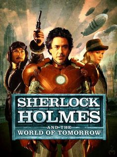 Sherlock Holmes Sky Captain and the World of Tomorrow Jude Law Robert Downey Jr