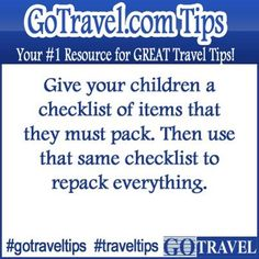 Give your children a checklist of items that they must pack. Then use that same checklist to repack everything. #Travel #TravelTips