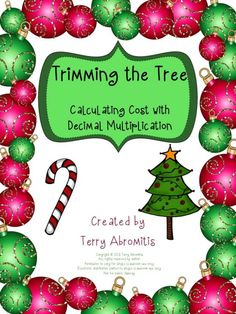 Trimming the Tree: Decimal Multiplication Freebie - 5th and 6th Grade product from Terry-Abromitis on TeachersNotebook.com