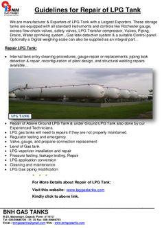 Guidelines for repair of lpg tank by BNH Gas Tanks via slideshare