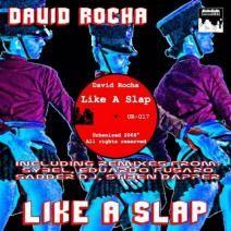 David Rocha - Like A Slap Ep (UR017)  http://www.beatport.com/release/like-a-slapping-ep/213998