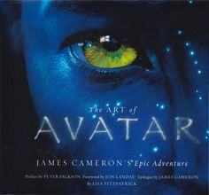 The Art of Avatar James Cameron's Epic Adventure Lisa Fitzpatrick (2009 HC DJ)