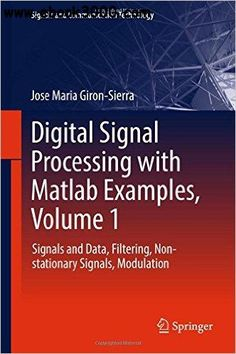 40 best matlab images on pinterest free ebooks coding and programming digital signal processing with matlab examples volume signals and data filtering non stationary signals modulation free ebook fandeluxe Choice Image