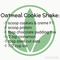 Oatmeal Cookie Herbalife shake: 2 scoops Formula 1 and 2 scoops PDM www.goherbalife.com/cristyg352                                                                                                                                                      More