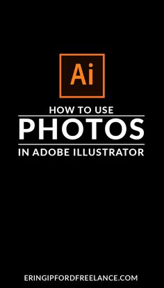 Adobe Illustrator Tutorial: Once you know how to properly place, crop and edit photos inside Illustrator your designs will take on a whole new level.