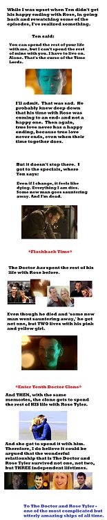 Because their love survived not one, not two, but three different lives. The Doctor and Rose Tyler, the OTP to rule all OTPs.