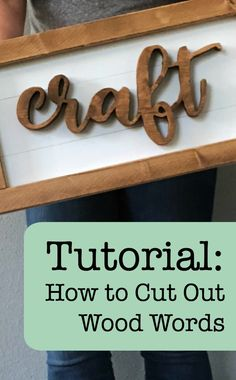 Tutorial: How to Cut Out Wood Words & Shapes Using a Scroll Saw and Your Silhouette Portrait or Cameo and Cricut Explore or Maker - by cuttingforbusiness.com