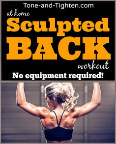 Swimsuit and tank top season is here! Say good bye to unwanted back excess! Sculpt an amazing back from the comfort of your own home with no equipment required! #fitness #workout from Tone-and-Tighten.com