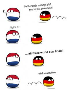 Poor Netherlands<<<Now I am not proud to be German! Germany get THW fuck back and say sorry!