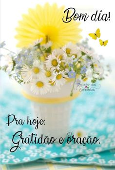 Bom dia Good Morning Quotes, Messages, Day, Inspiration, Cute Good Morning Images, Good Morning Photos, Happy Good Morning Images, Cute Good Morning Messages, Good Day Quotes