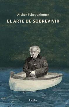 El arte de sobrevivir de Arthur Schopenhauer. ¿Qué diría el padre del pesimismo de este viaje en barca?