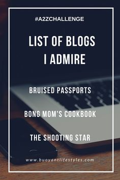 List of Blogs I admire + Top blogs to follow + Interesting travel blogs of India + Top blogs of India  #A2ZChallenge